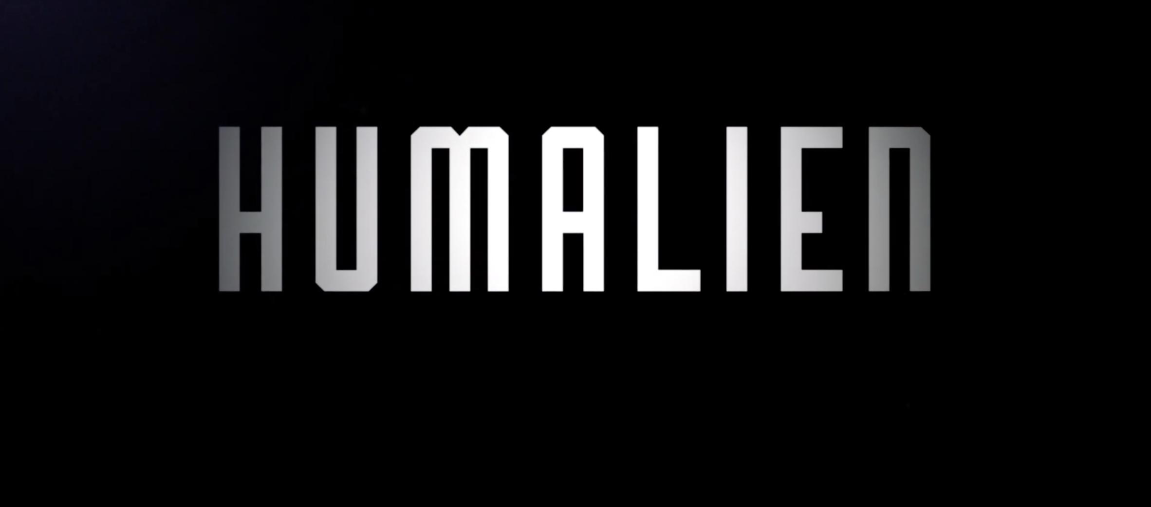 """HUMALIEN"" Video Launch"