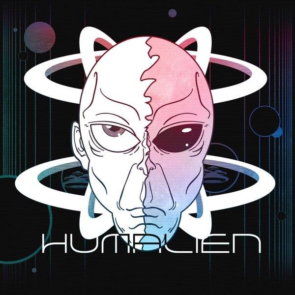 """""""HUMALIEN Hertzfelt Remix"""""""
